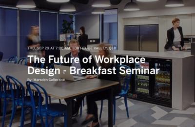 The Future of Workplace Design - Breakfast Seminar
